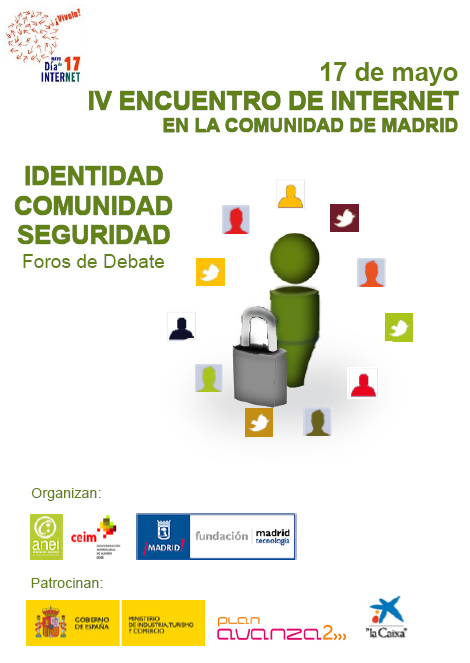 Día mundial de Internet: IV ENCUENTRO INTERNET: IDENTIDAD, COMUNIDAD, SEGURIDAD